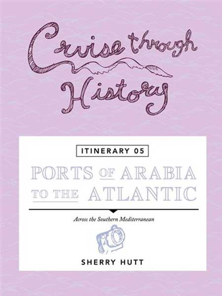 Cruise Through History Itinerary V Cover
